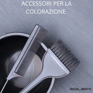 ACCESSORI PER LA COLORAZIONE